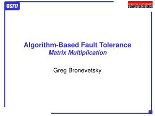 Algorithm-Based Fault Tolerance Matrix Multiplication