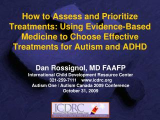 How to Assess and Prioritize Treatments: Using Evidence-Based Medicine to Choose Effective Treatments for Autism and ADH