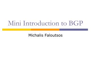 Mini Introduction to BGP