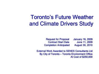 Toronto's Future Weather  and Climate Drivers Study