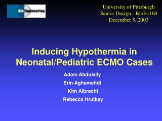 Inducing Hypothermia in Neonatal/Pediatric ECMO Cases