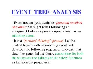 EVENT  TREE  ANALYSIS