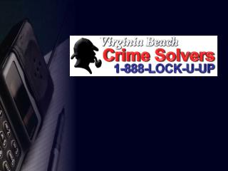 """Crime Solvers 101"" Understanding  Virginia Beach Crime Solvers"