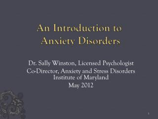 An Introduction to  Anxiety Disorders