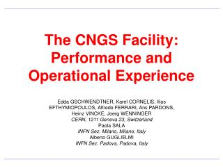 The CNGS Facility: Performance and Operational Experience