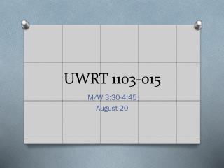UWRT 1103-015