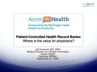 Patient-Controlled Health Record Banks:  Where is the value for physicians