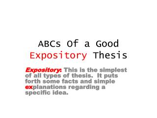 ABCs Of a Good  Expository  Thesis