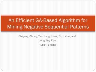 An Efficient GA-Based Algorithm for Mining Negative Sequential Patterns