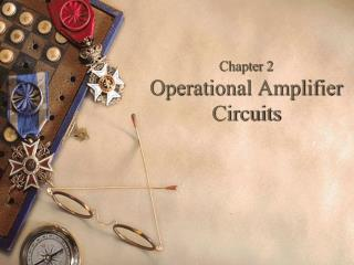 Chapter 2 Operational Amplifier Circuits