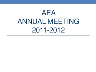 AEA  annual Meeting 2011-2012