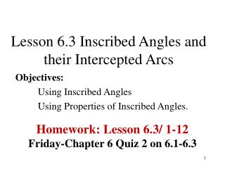 Lesson 6.3 Inscribed Angles and their Intercepted Arcs