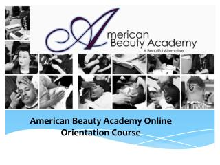 American Beauty Academy Online Orientation Course