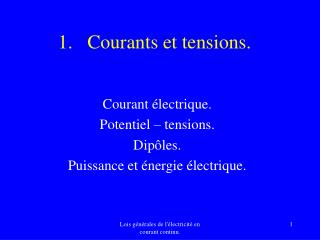 Courants et tensions.