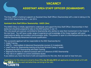 VACANCY  ASSISTANT AREA STAFF OFFICER (SEAMANSHIP)