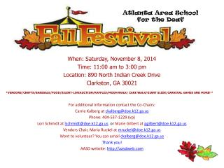 When: Saturday, November 8, 2014  Time: 11:00 am to 3:00 pm Location: 890 North Indian Creek Drive