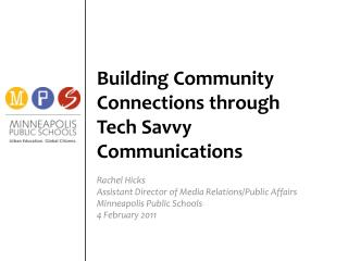 Building Community Connections through Tech Savvy Communications