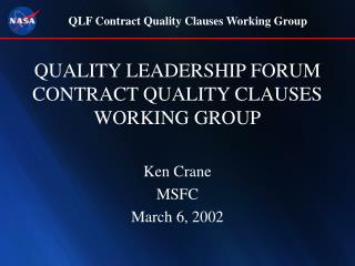 QUALITY LEADERSHIP FORUM CONTRACT QUALITY CLAUSES WORKING GROUP