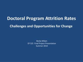 Doctoral Program Attrition Rates