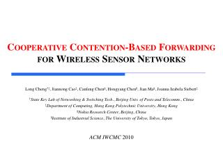 Cooperative  Contention-Based Forwarding  for  Wireless Sensor Networks