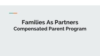 Families As Partners Compensated Parent Program