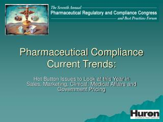 Pharmaceutical Compliance Current Trends: