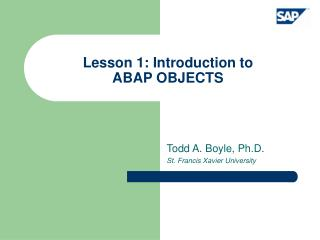 Lesson 1: Introduction to  ABAP OBJECTS