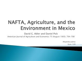 NAFTA, Agriculture, and the Environment in Mexico
