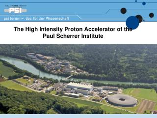 The High Intensity Proton Accelerator of the Paul Scherrer Institute