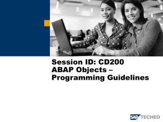 Session ID: CD200 ABAP Objects –  Programming Guidelines