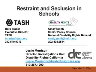 Restraint and Seclusion in Schools