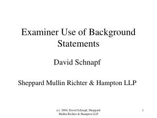 Examiner Use of Background Statements