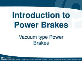 Introduction to Power Brakes
