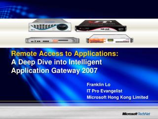 Remote Access to Applications: A Deep Dive into Intelligent Application Gateway 2007