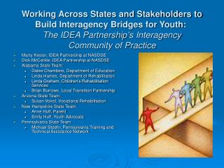 Marty Kester, IDEA Partnership at NASDSE Dick McCorkle, IDEA Partnership at NASDSE
