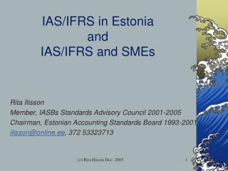 IAS /IFRS in Estonia and IAS/IFRS and SMEs