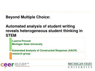Luanna Prevost Michigan State University Automated Analysis of Constructed Response (AACR)