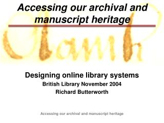 Accessing our archival and manuscript heritage