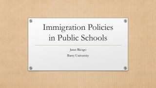 Immigration Policies  in Public Schools