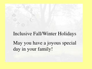 Inclusive Holiday Celebrations