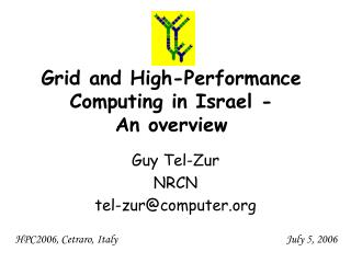 Grid and High-Performance Computing in Israel - An overview