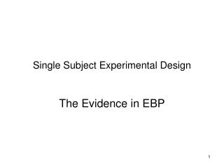 Single Subject Experimental Design