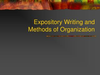 Expository Writing and Methods of Organization