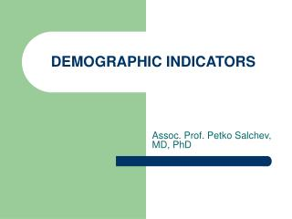 DEMOGRAPHIC INDICATORS