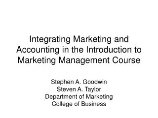 Integrating Marketing and Accounting in the Introduction to Marketing Management Course