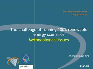 The challenge of running 100% renewable energy scenarios M ethodological issues