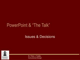 "PowerPoint & ""The Talk"""