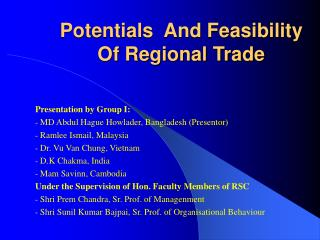 Potentials  And Feasibility Of Regional Trade