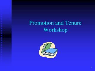 Promotion and Tenure Workshop