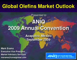 Presented to   ANIQ  2009 Annual Convention Acapulco, Mexico September 2009